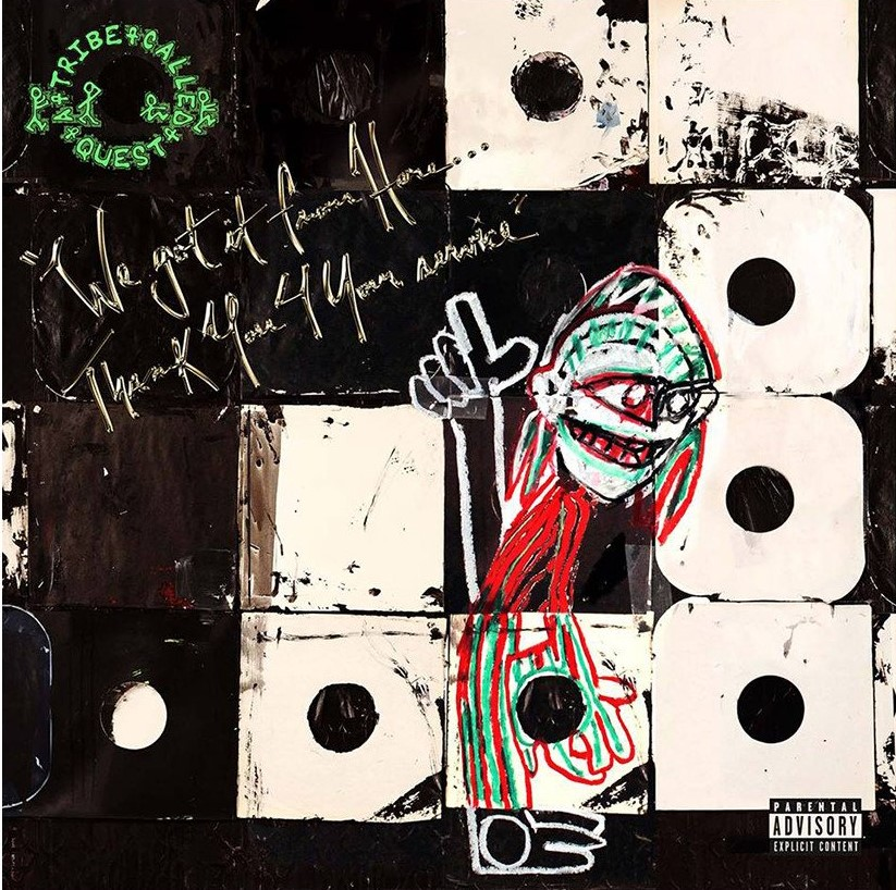 Album Review: A Tribe Called Quest - We Got It from Here... Thank You 4 Your Service