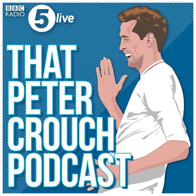 Podcast Picks: That Peter Crouch Podcast