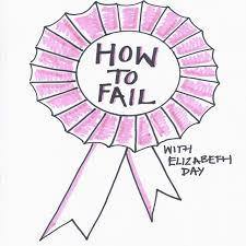 Podcast Picks: How To Fail With Elizabeth Day