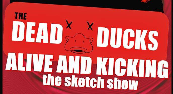 Comedy Review: The Dead Ducks