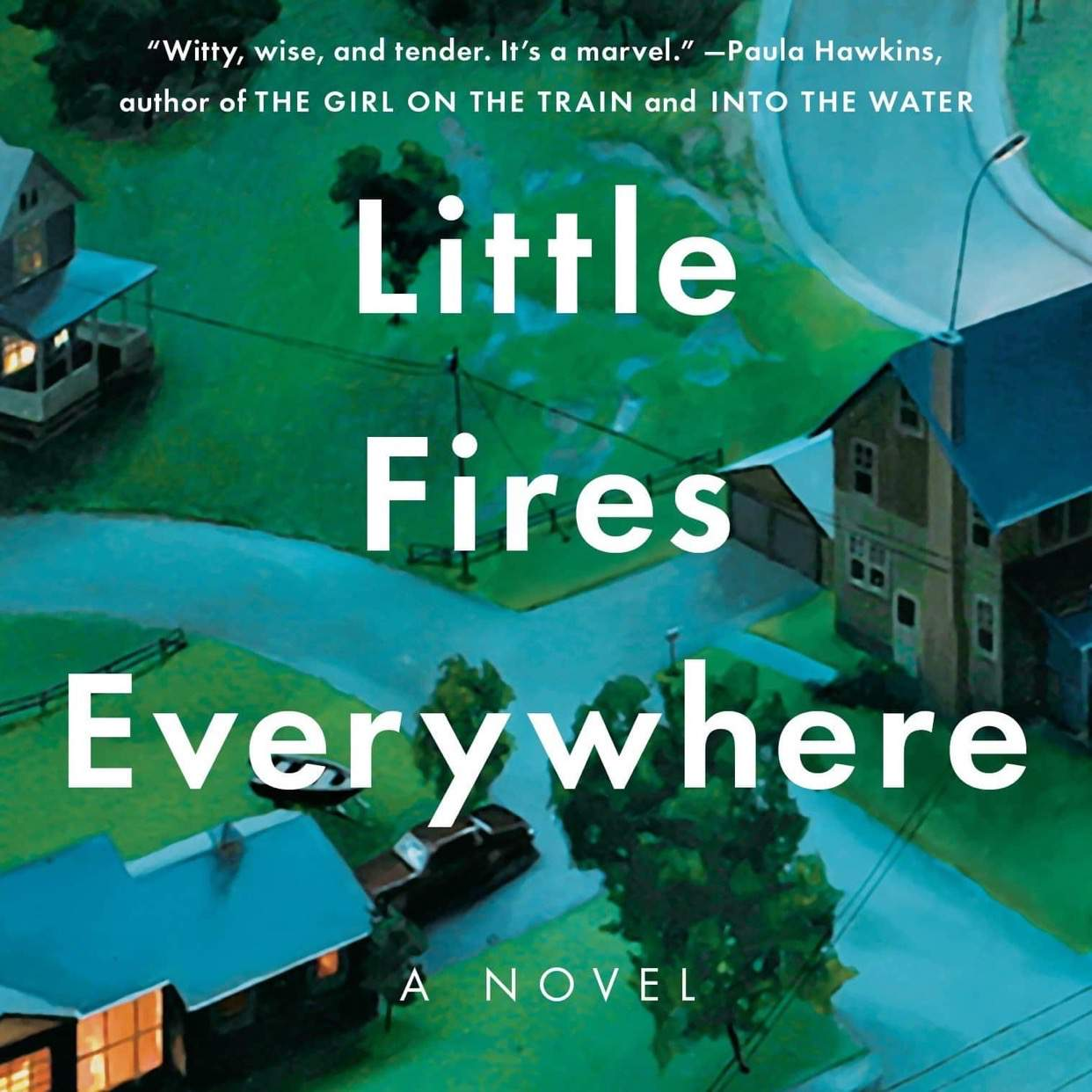 You Are What You Read: Little Fires Everywhere